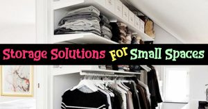 Storage solutions for small spaces - creative organizing ideas for small bedrooms, small apartments, tiny houses and more small spaces