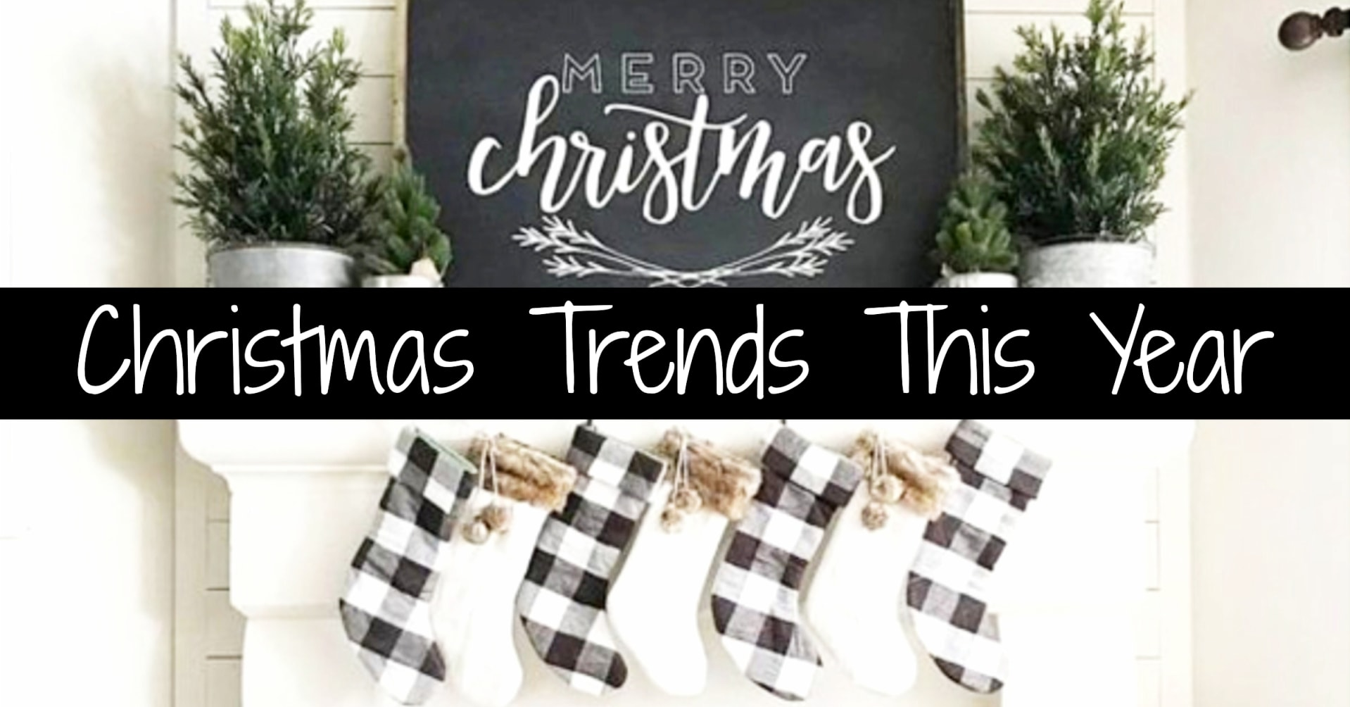 Christmas trends this year - holiday decor trends, Christmas tree trends, color schemes, Holiday themes and Christmas tree ideas for this year