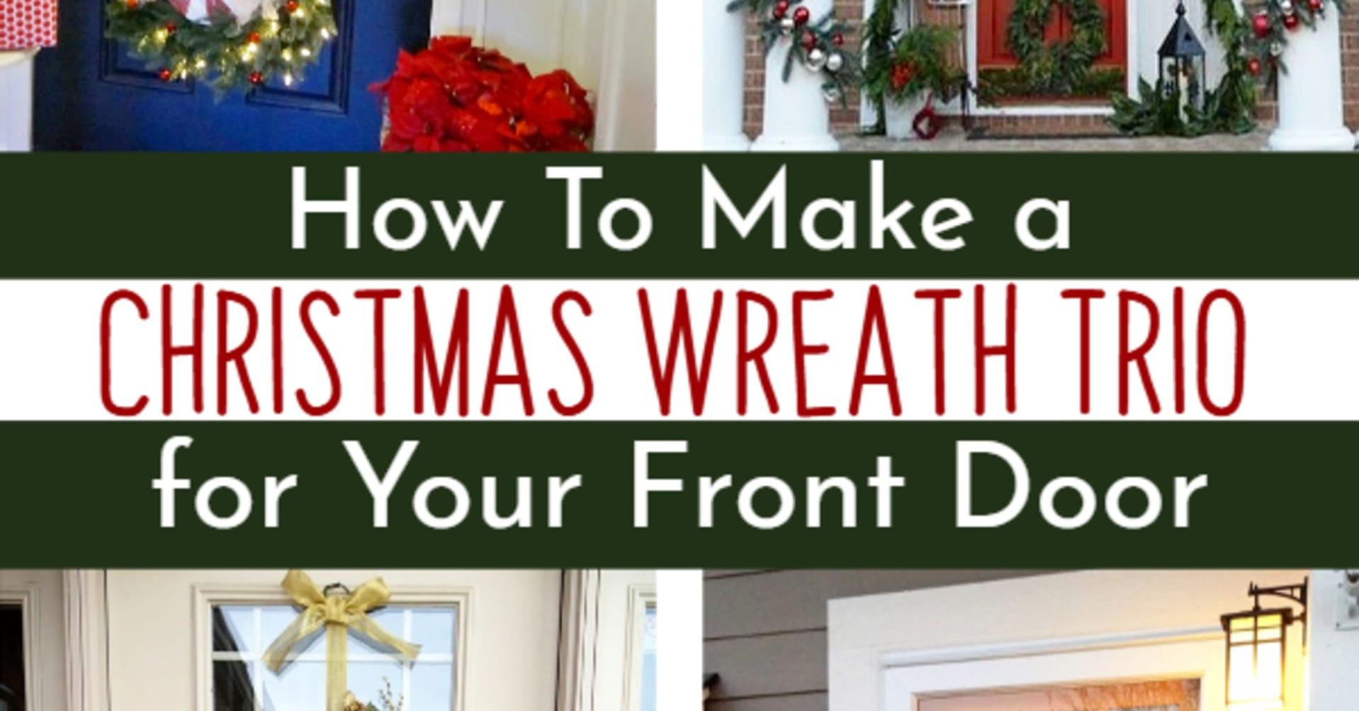 DIY Christmas decor for front porch outside or indoors - how to make a Christmas wreath trio