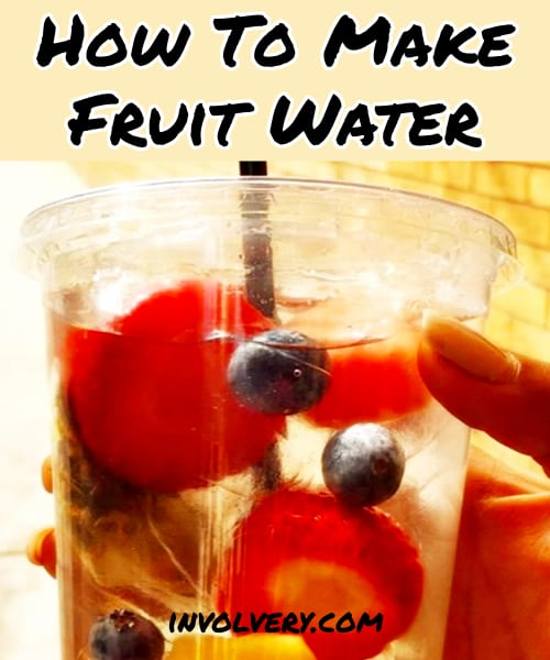 how to make fruit water
