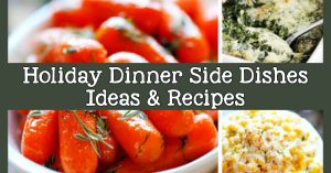 Holiday dinner side dishes - easy make ahead sides for a crowd at Easter, Thanksgiving or Christmas dinner, potluck or family gathering. Simple recipes and ideas with vegetables, potatoes, stuffing / dressing - crockpot and Instant Pot sides too!