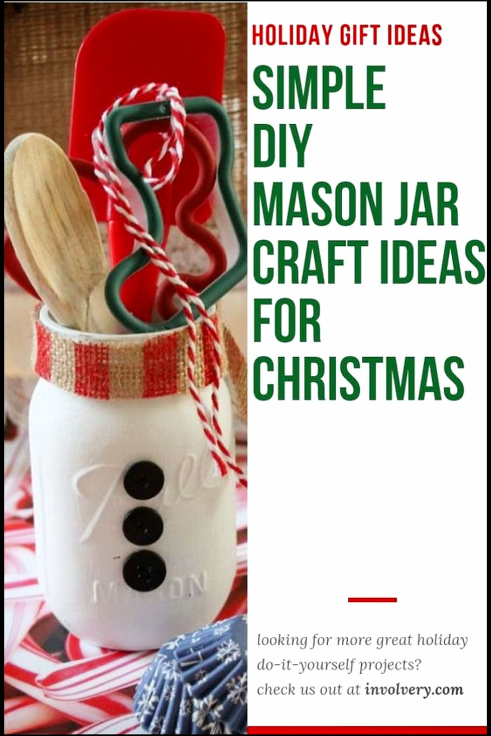 Mason Jar Gifts for Christmas - DIY Mason Jar Christmas Gifts and Crafts - Easy Mason Jar Christmas Gift Ideas for Homemade Holiday Gifts for Neighbors, teachers, friends, co-workers and family. Easy DIY Christmas mason jars and Christmas mason jar decorating ideas - how to decorate mason jars for Christmas gifts - DIY Mason Jar Gifts and Cute Mason Jar Ideas For Christmas Presents