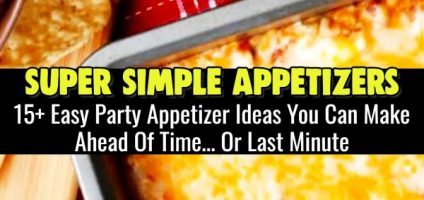 Simple Party Appetizers For a Crowd – 15+ Insanely Good Crowd Pleasing Appetizers and Finger Food Ideas