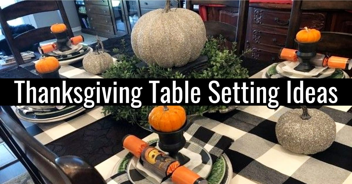 Thanksgiving table setting ideas - simple thanksgiving table decorations - inexpensive thanksgiving table decorations in rustic farmhouse style - easy Thanksgiving table setting decor tips, images and pictures