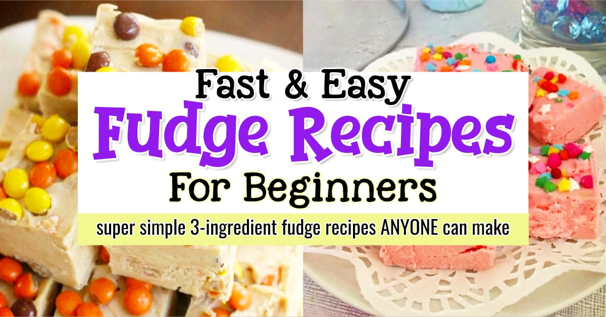 Easy 3 Ingredient Fudge Recipes for Beginners | How To Make YUMMY Fudge FAST - the EASY Way