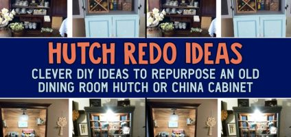 Hutch ReDo Ideas – 8 Clever Other Uses For Dining Room Hutch Cabinets