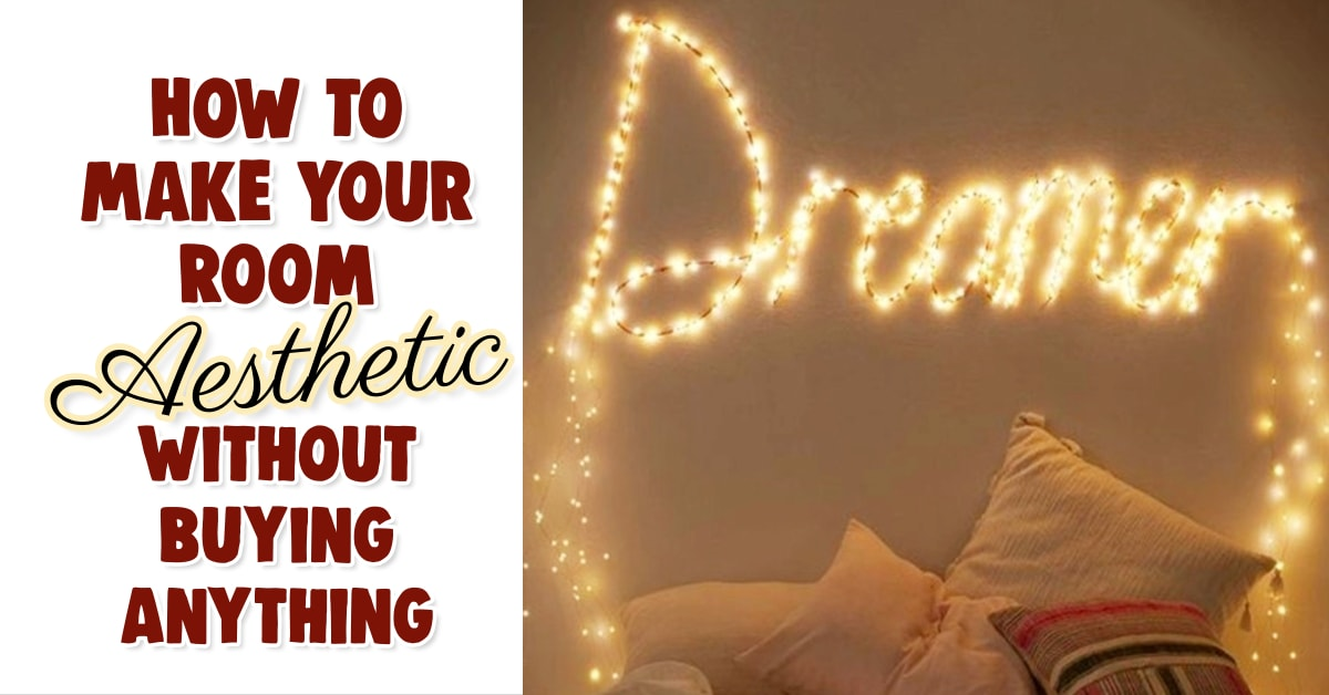 aesthetic room ideas - how to make your room aesthetic without buying anything TikTok style
